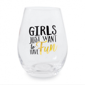 Girls Just Want to Have Fun Stemless Glasses (2)