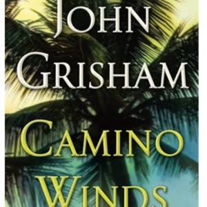Camino Winds by John Grisham