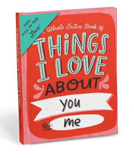 Things I love about you Journal