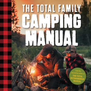 The Total Family Camping Manual